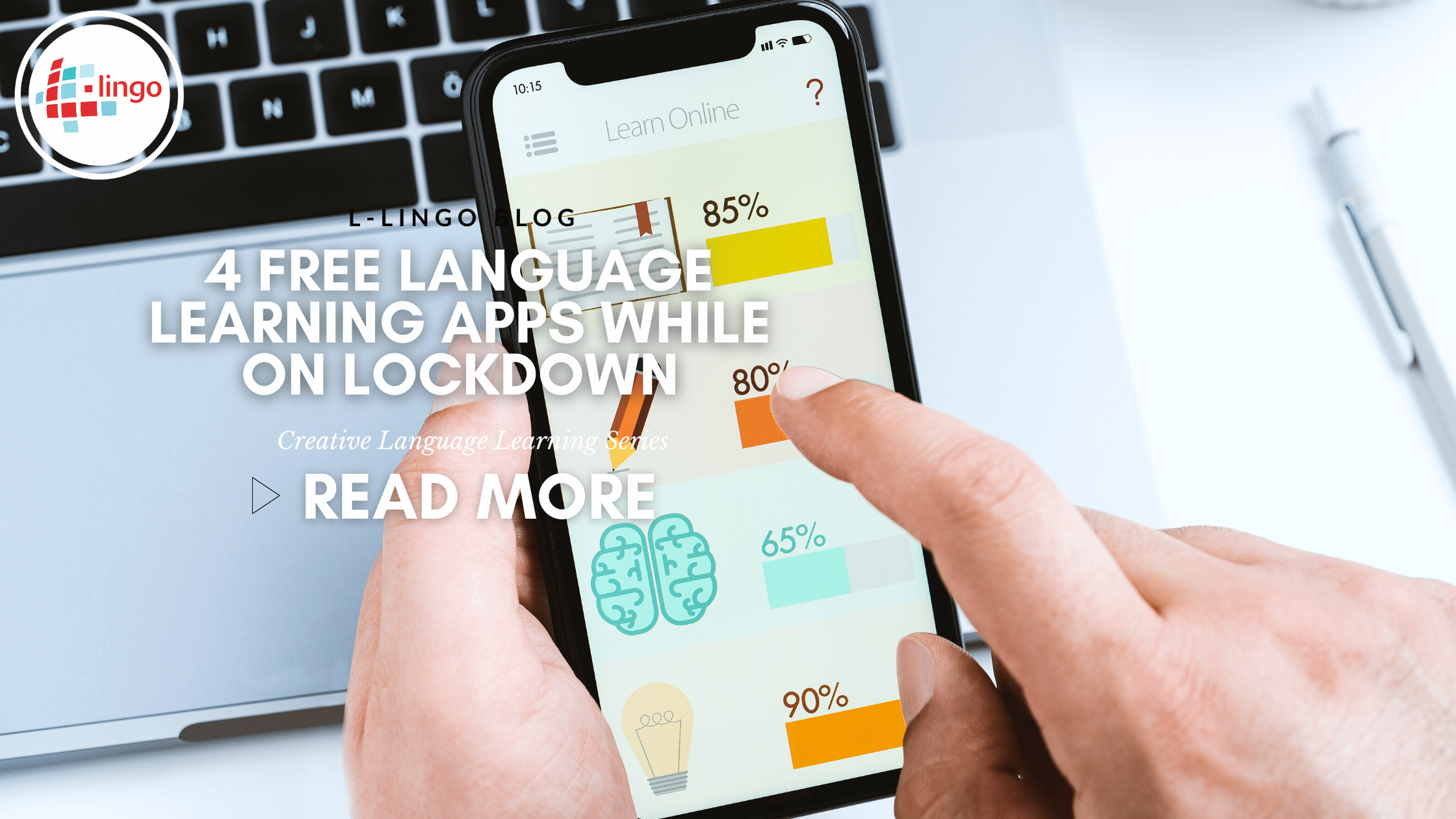 4 Free Language Learning Apps To Use In Quarantine L-Lingo Blog