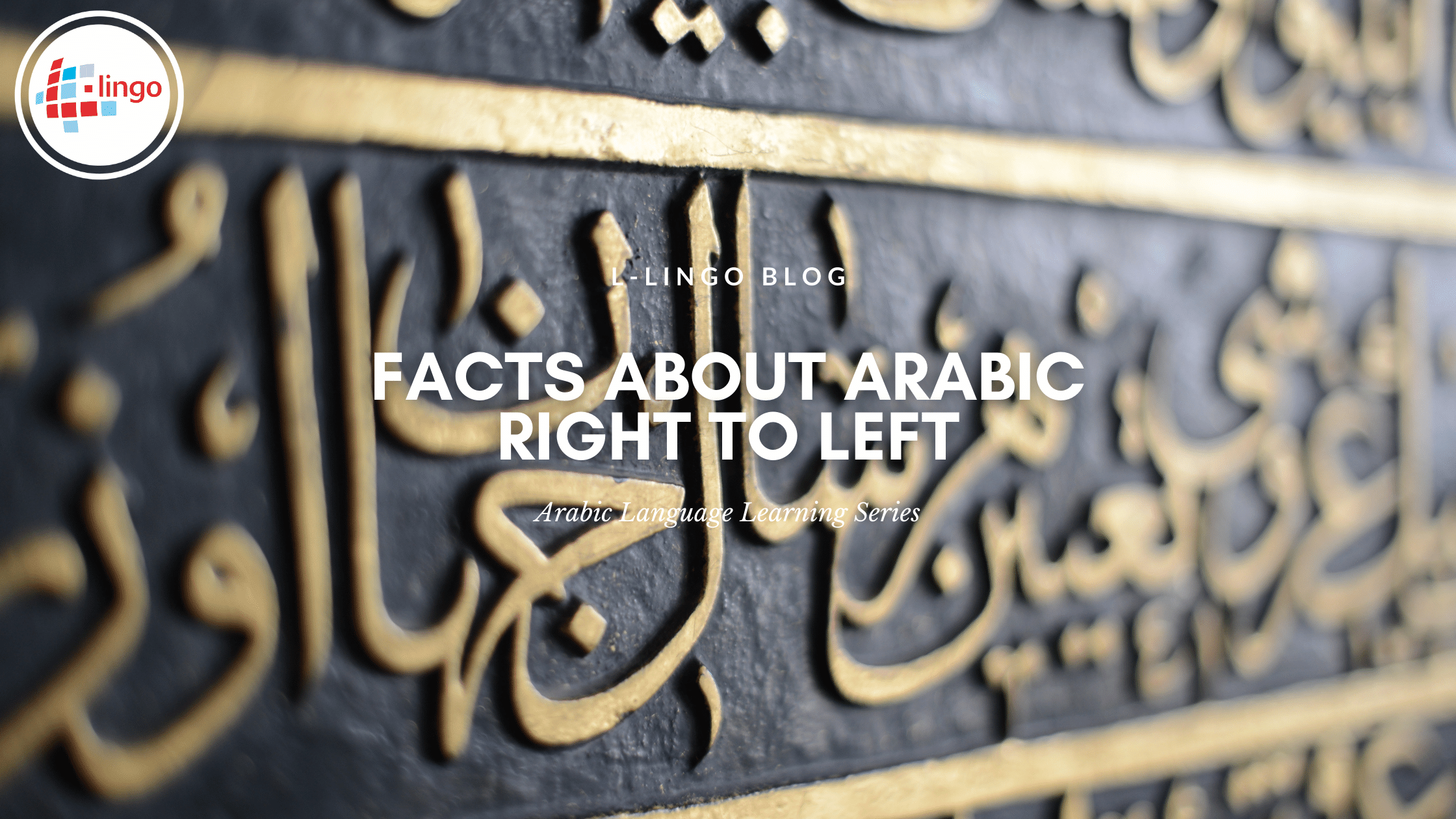 L-LINGO BLOG Facts About Arabic Right To Left