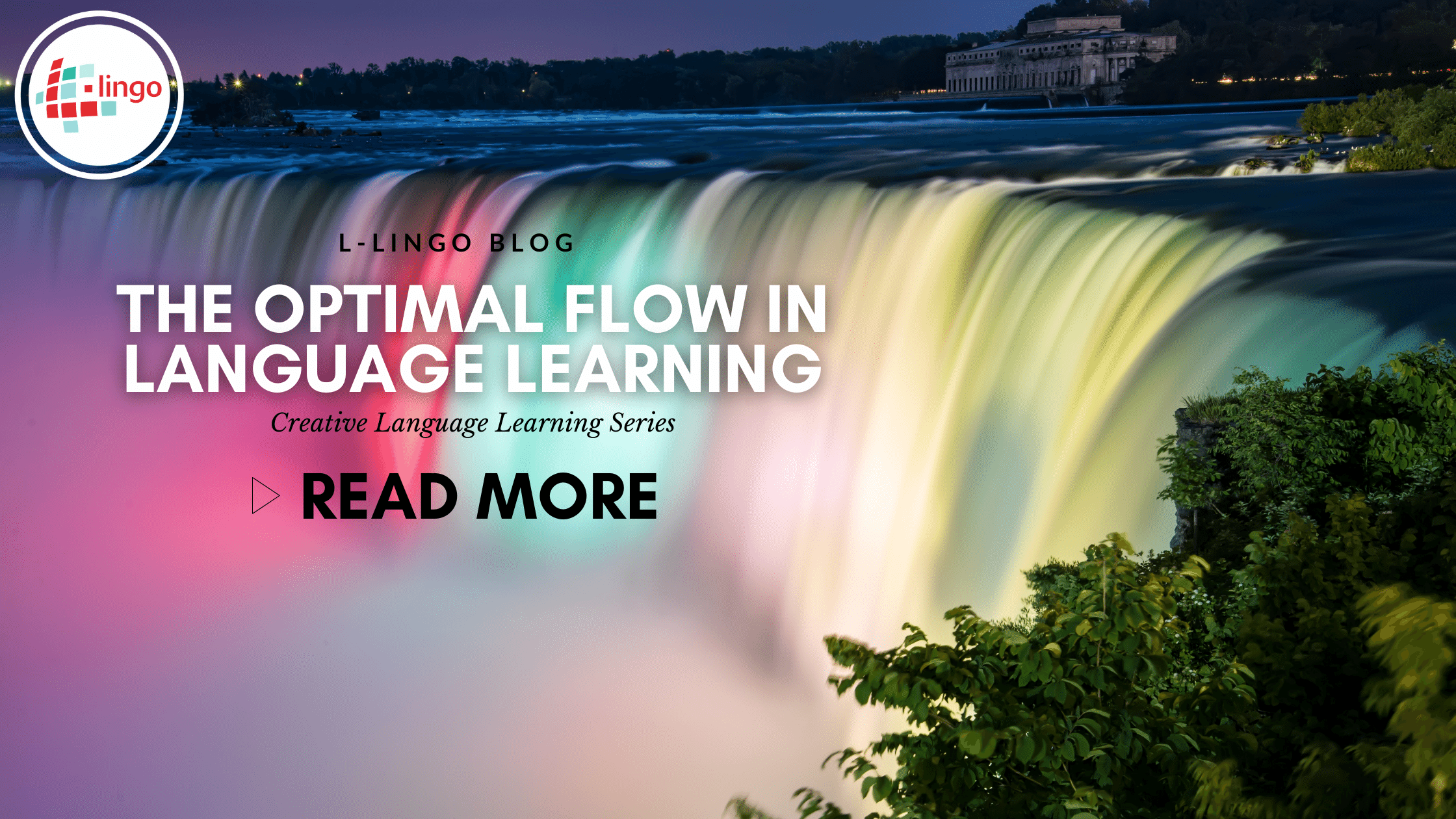 The Optimal Flow In Language Learning - L-Lingo Blog