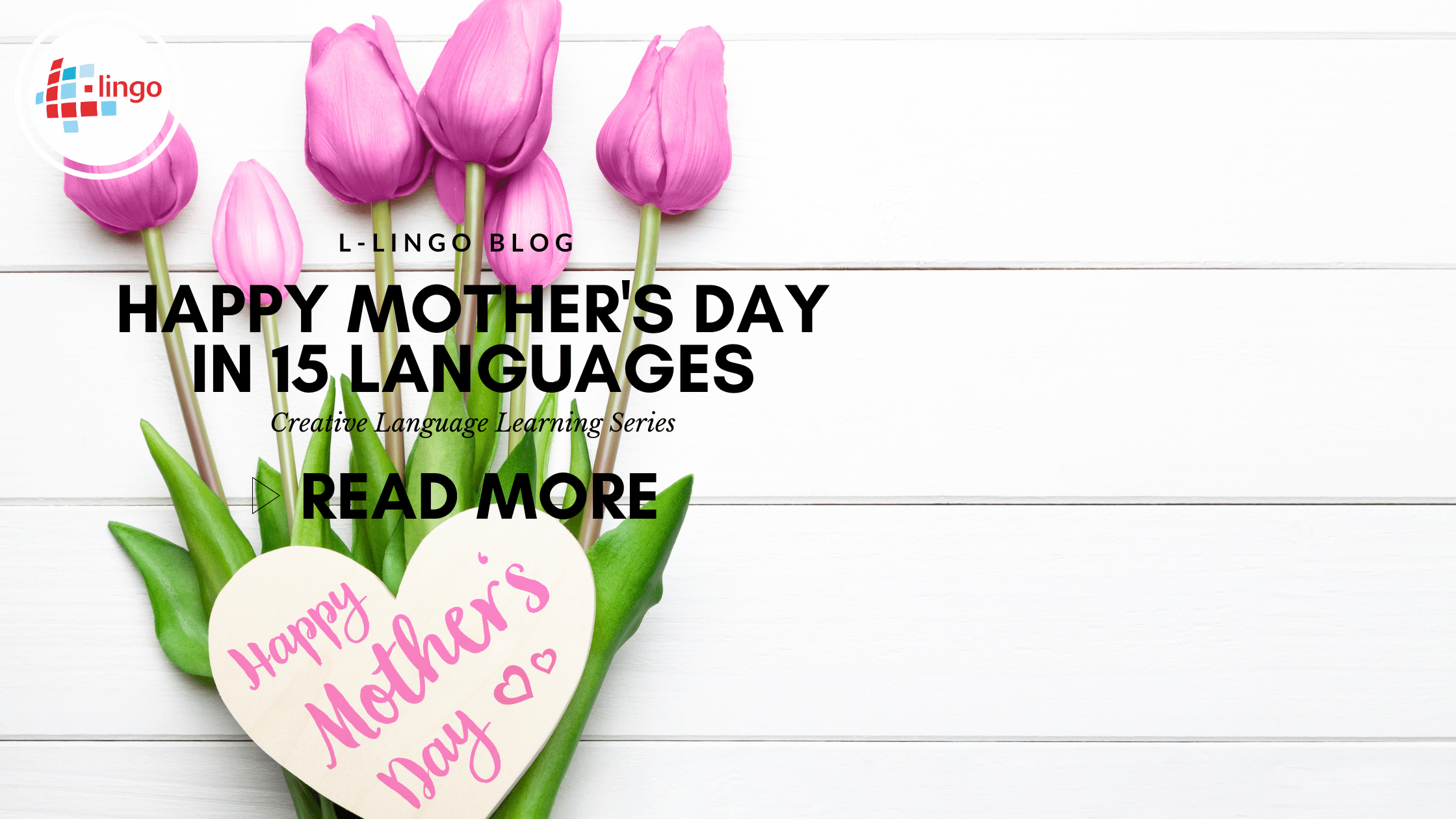 Happy Mother's Day In 15 Languages
