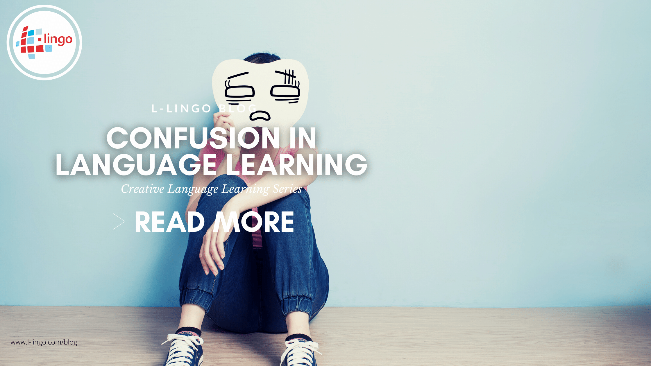 CONFUSION IN LANGUAGE LEARNING l-lingo blog