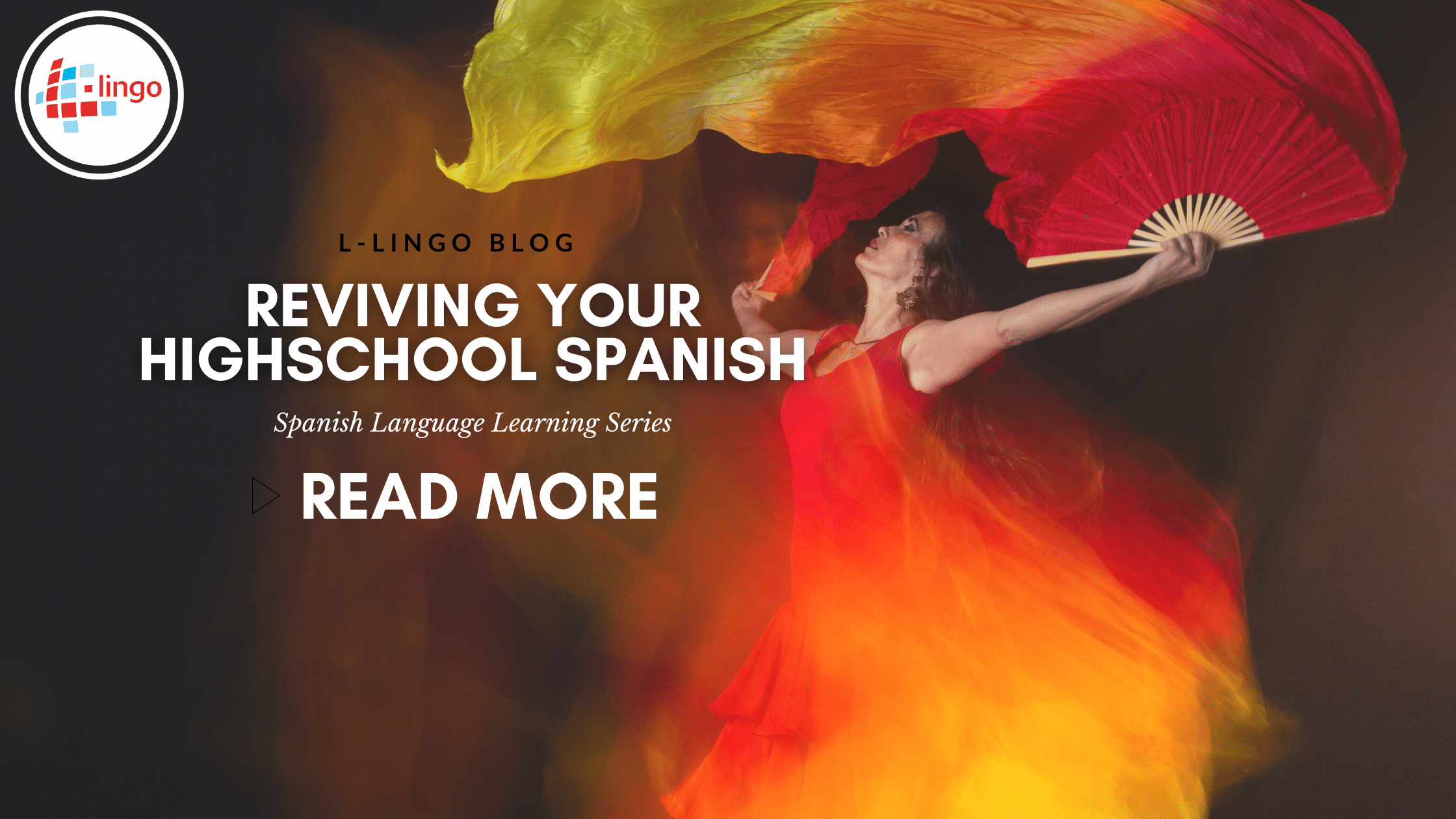Revive Your High school Spanish L-LINGO BLOG