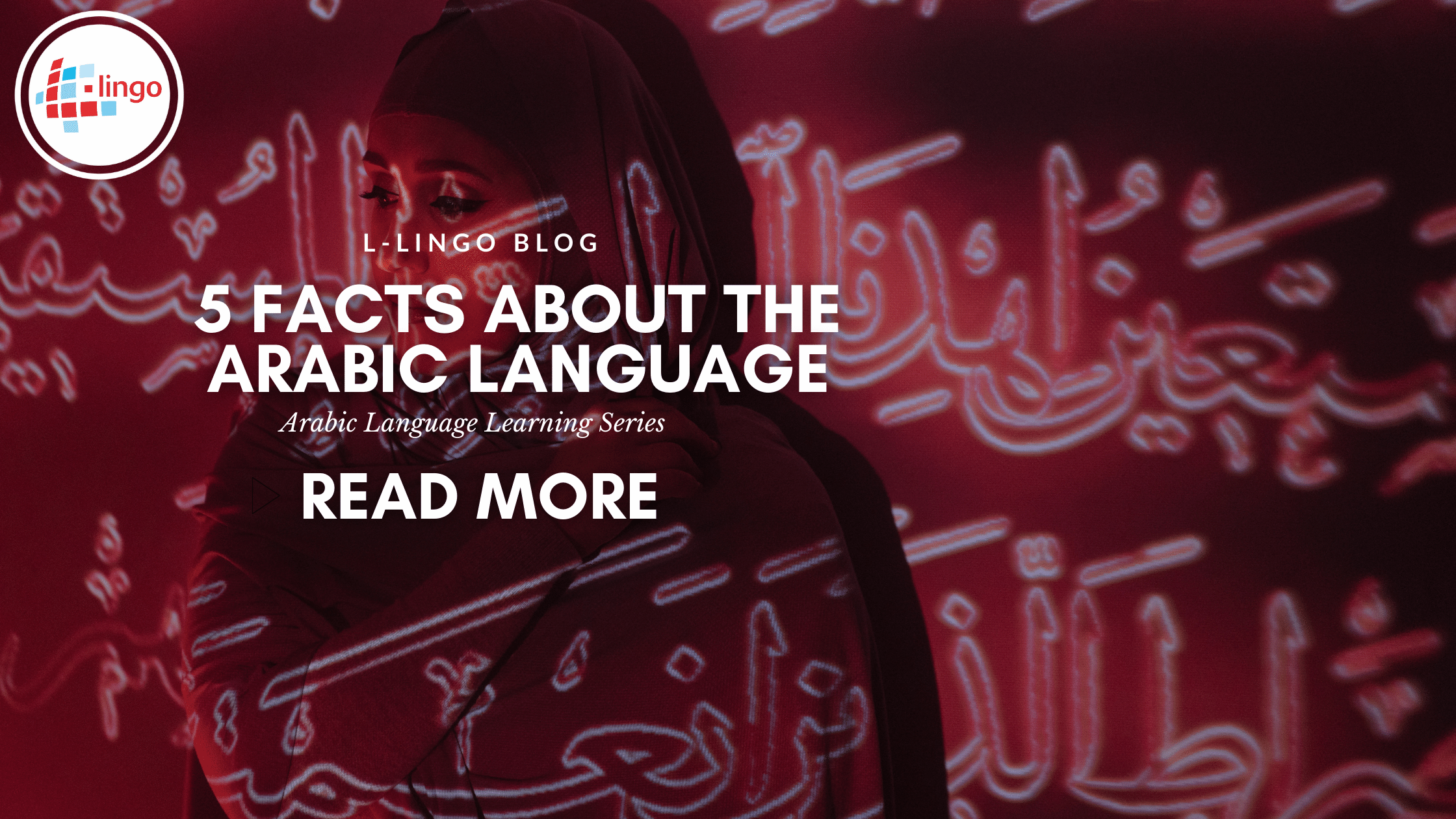L-LINGO BLOG 5 FACTS ABOUT ARABIC