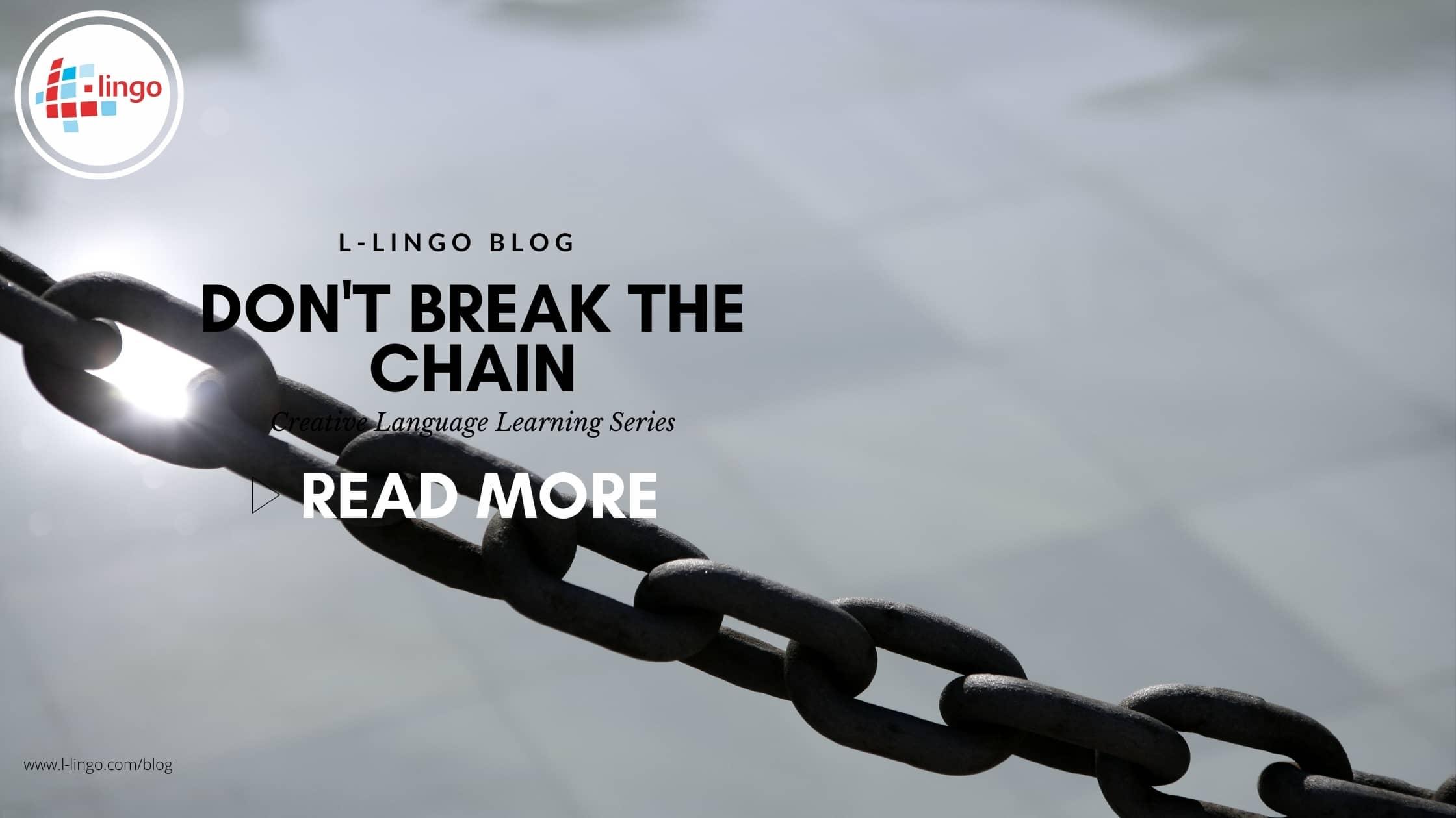 L-Lingo Blog, Don't Break The Chain Language Learning Technique